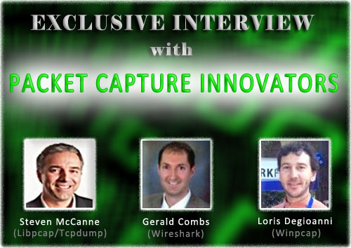 Exclusive Interview with Packet Capture Innovators – Part I