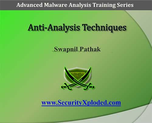 Advanced Malware Analysis Training Session 4 – Anti-Analysis Techniques