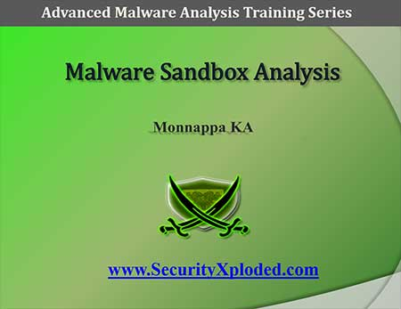 Advanced Malware Analysis Training Session 6  – Sandbox Analysis